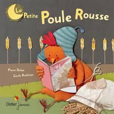 La Petite Poule Rousse Didier jeunesse. 12,50 €